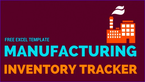 free manufacturing inventory tracker 509289