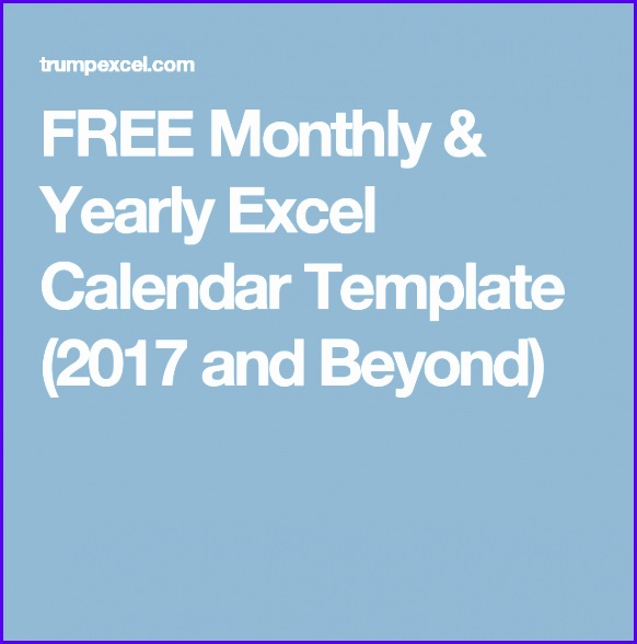 FREE Monthly & Yearly Excel Calendar Template 2018 and Beyond 582588