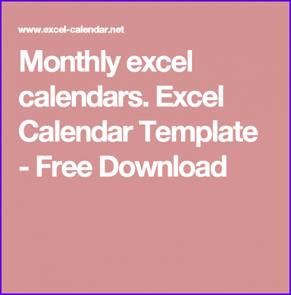 Monthly excel calendars Excel Calendar Template Free Download 582588